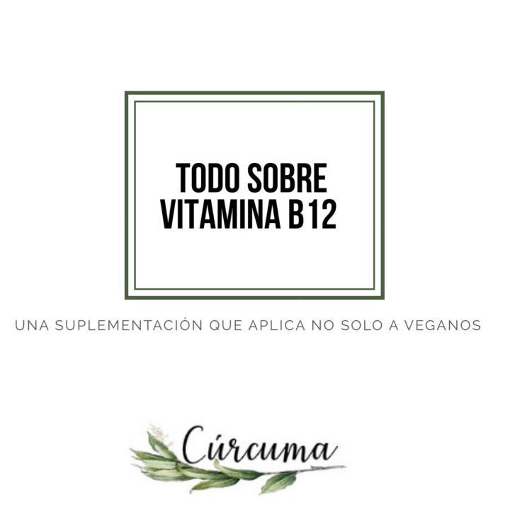 Todo sobre la vitaminaB12