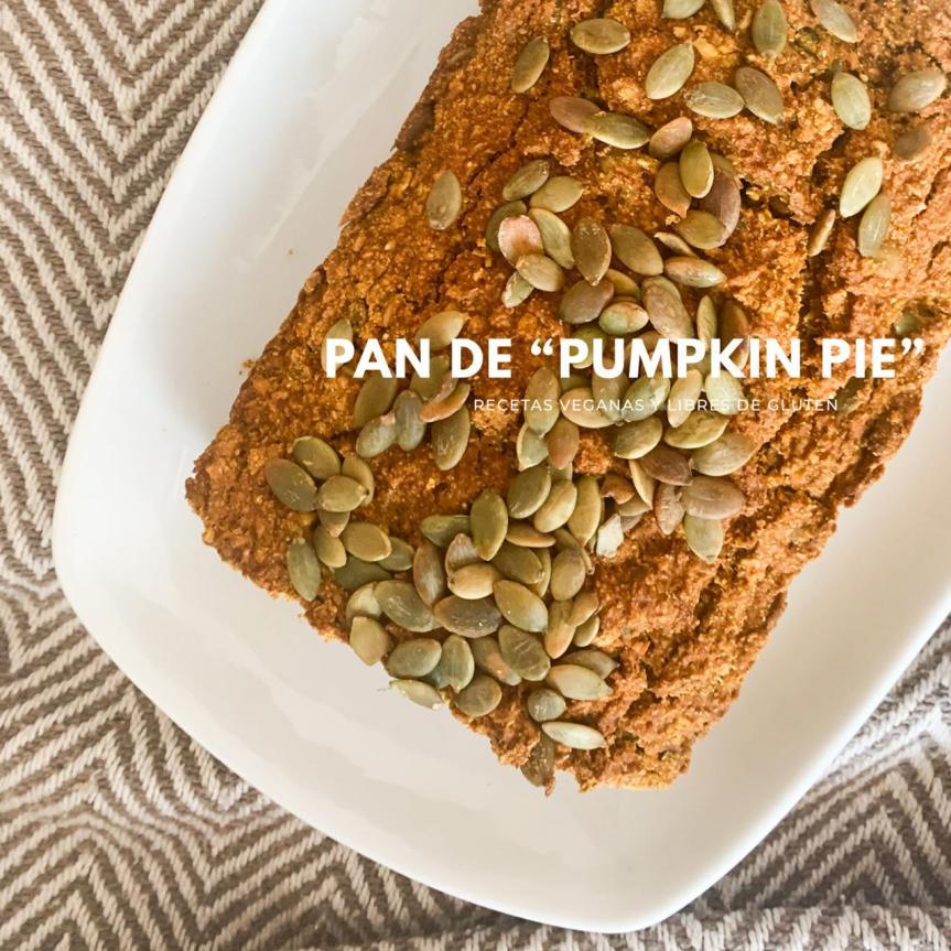 """Pan de """"PumpkinPie"""""""