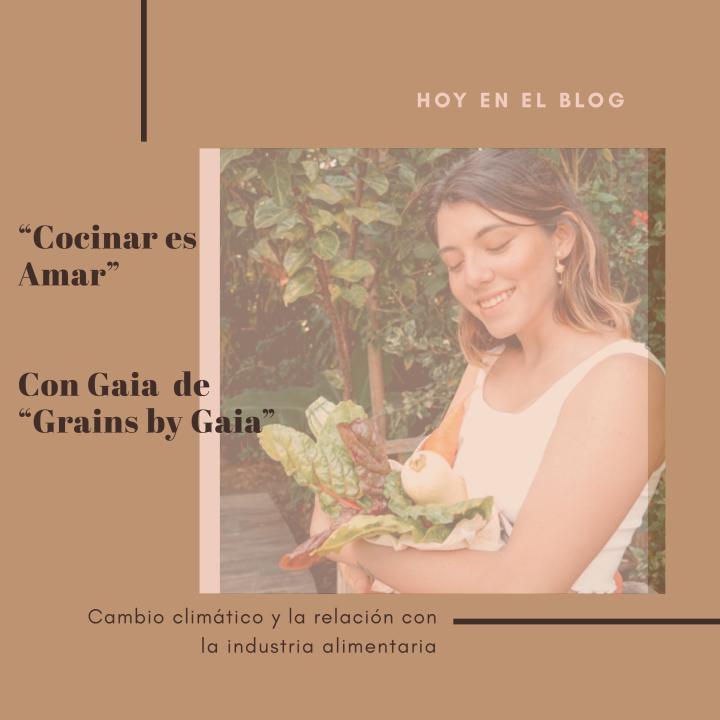 """""""Cocinar es amar"""" con Gaia de Grains byGaia"""