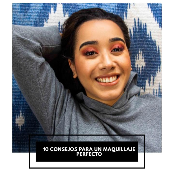 10 consejos para un maquillajeperfecto